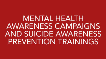 Mental Health Services mental health awareness campaigns and suicide awareness prevention trainings